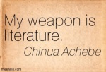 Chinua Achebe - is my mentor